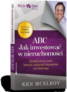 ABC. Jak inwestować wnieruchomości - Ken McElroy