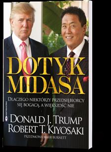 Dotyk Midasa - Robert Kiyosaki, Donald Trump
