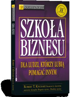 Szkoła biznesu - Robert Kiyosaki