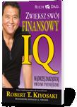Zwiększ swój finansowy IQ - Robert Kiyosaki