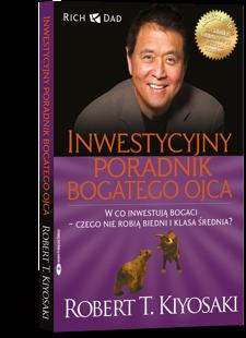Inwestycyjny poradnik bogatego ojca - Robert Kiyosaki