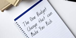 Jedna zmiana wbudżecie, któramoże Cię wzbogacić