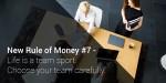 Siódma nowa zasada dotycząca pieniędzy: Życie jest grą zespołową. Twórz zespół zrozwagą